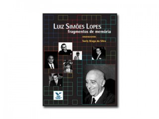 Luis Simões Lopes – Fragmentos de memória