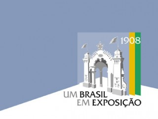 1908 – Um Brasil em Exposição