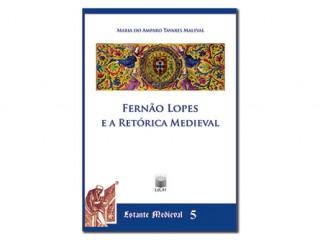 Fernão Lopes e a Retórica Medieval